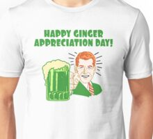 Ginger Appreciation Day Unisex T-Shirt
