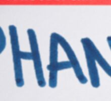 Hello, I Proudly Ship Phan - Name Tag Sticker