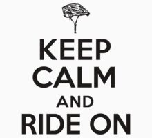 'Keep Calm and Ride On' T-Shirts, Hoodies, Accessories and Gifts by Albany Retro