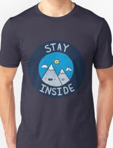 Stay Inside Sticker Unisex T-Shirt