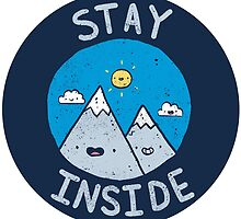 Stay Inside Sticker by lxromero
