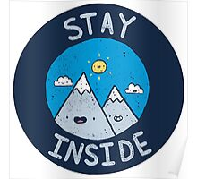 Stay Inside Sticker Poster
