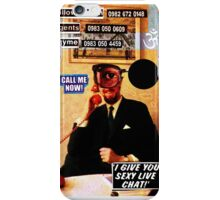 Call Me Now. iPhone Case/Skin