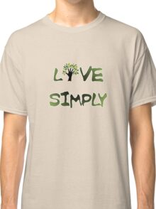 Live Simply - tree Classic T-Shirt