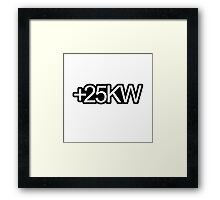+25KW Framed Print