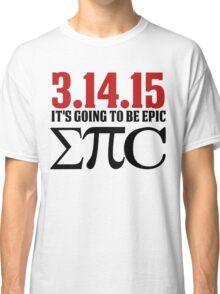 Epic Pi Day Classic T-Shirt