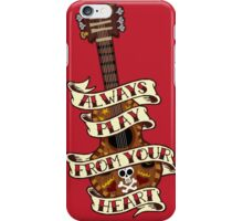 Always Play From your Heart iPhone Case/Skin