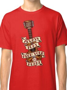 Always Play From your Heart Classic T-Shirt