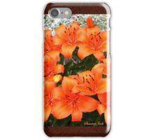 Orange Lilies in My Garden iPhone Case/Skin