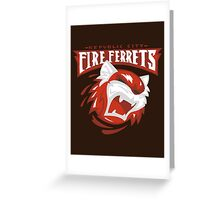 Republic City Fire Ferrets Greeting Card