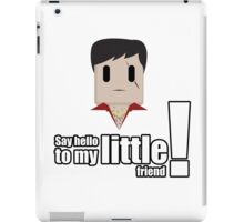 Toon Quote : Scarface - Say hello to my little friend! iPad Case/Skin