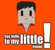 Toon Quote : Scarface - Say hello to my little friend! by blindcoco