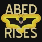 Abed Rises by Raymond Doyle (BlackRose Design)