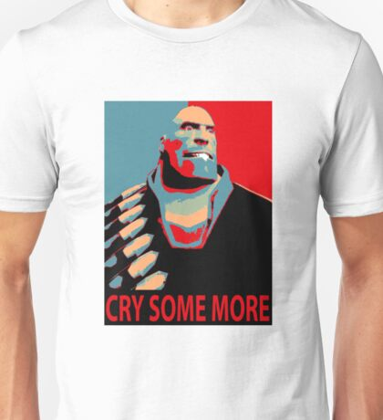CRY SOME MORE! Unisex T-Shirt