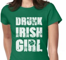 Drunk Irish Girl Womens Fitted T-Shirt