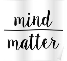"""Simplified """"Mind Over Matter"""" Poster"""