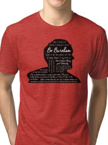 Bo Burnham Quotes Tri-blend T-Shirt