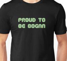 proud to be bogan Unisex T-Shirt