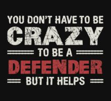 Crazy Helps Defender T-shirt by musthavetshirts