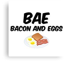 Bae - Bacon and Eggs Canvas Print