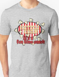 Kettle Corn! It's a fun time snack! T-Shirt
