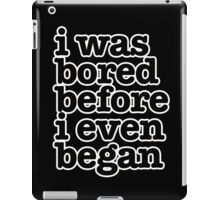 The Smiths Song Lyrics - i was bored before i even began.. iPad Case/Skin