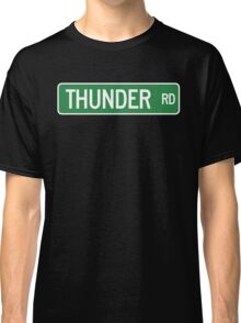Thunder Road street sign (color version) Classic T-Shirt