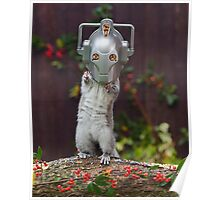 Cyber Squirrel! Be FURRY afraid Doctor Who Poster