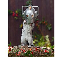 Cyber Squirrel! Be FURRY afraid Doctor Who Photographic Print