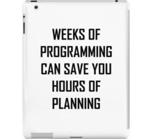 Plan your programming. iPad Case/Skin