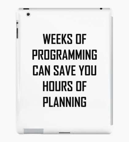 Plan your programming. iPad Case/Skin