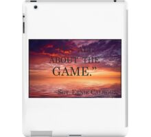 It's all about the game iPad Case/Skin