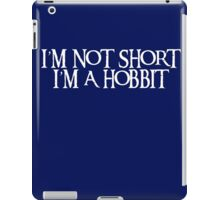 I'm not short I'm a Hobbit - White iPad Case/Skin