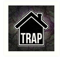 Trap House Art Print