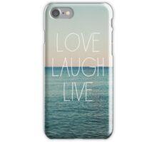 Love, Laugh, Live iPhone Case/Skin