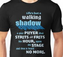 Shakespeare Macbeth Life's But a Walking Shadow Quotation Unisex T-Shirt