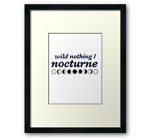 Wild Nothing - Nocturne Framed Print