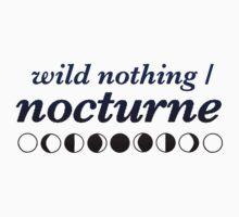 Wild Nothing - Nocturne by ticklish-wizard