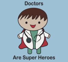 Doctors Are Super Heroes Kids Clothes