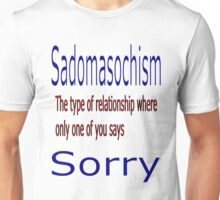 Sadomasochistic Relationship Unisex T-Shirt