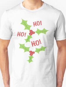 Ho Ho Ho Christmas Holly T-Shirt T-Shirt