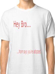 Sibling Rivalry 1 Classic T-Shirt