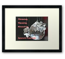 Glistening, Gleaming, Glorious Miraculous Season Framed Print