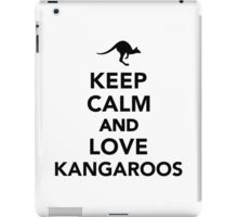 Keep calm and love Kangaroos iPad Case/Skin