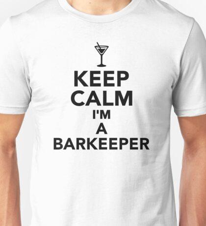 Keep calm I'm a Barkeeper Unisex T-Shirt