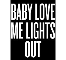 Love Me Lights Out Photographic Print