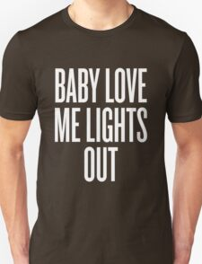 Love Me Lights Out T-Shirt
