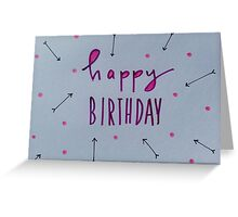 happy birthday. purple + arrows Greeting Card