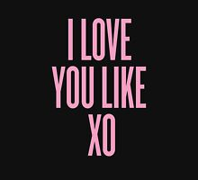 Love You Like XO Unisex T-Shirt