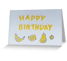 HAPPY BIRTHDAY. yellow + fruit Greeting Card